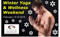 Winter Yoga & Wellness Weekend With Yogi Derek! Feb 13-16