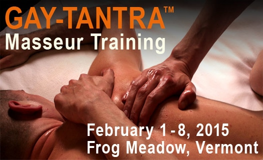 GAY-TANTRA™ Certified Masseur Training Retreat! February 1-8