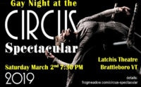 """""""Gay Night at the Circus Spectacular"""" presented by the New England Center for Circus Arts *PLUS* Pre-Event LGBTQ Scholarship Benefit & Social Mixer! March 7"""