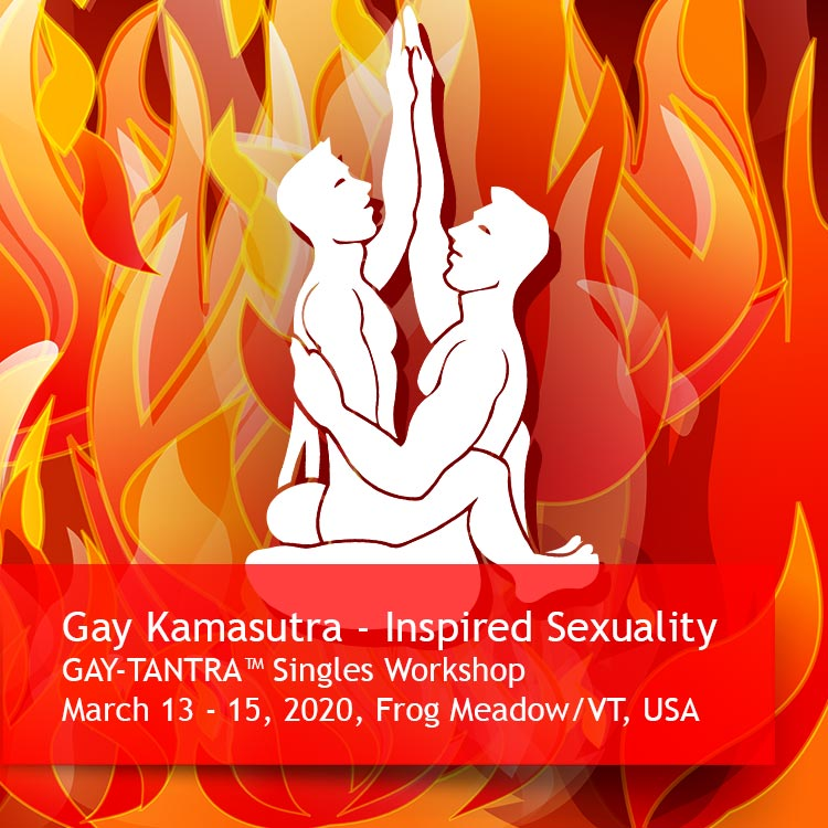 Gay Kamasutra GAY-TANTRA Workshop at Frog Meadow, The Northeast's Premier All Male Gay Resort and Retreat Center in Southern Vermont