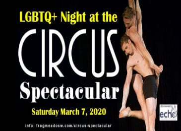 """""""LGBTQ+ Night at the Circus Spectacular"""" presented by the New England Center for Circus Arts! March 7"""